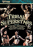 Tribal Superstars Performance DVD - At DancingRahana.com