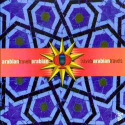Arabian Travels World Music a six Degrees Collection Belly Dance Music CD