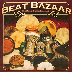 Beat Bazzar Fine Middle Eastern Percussion Belly Dance Music CD