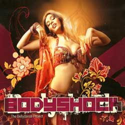 Bodyshock The Bellydance Project Music CD