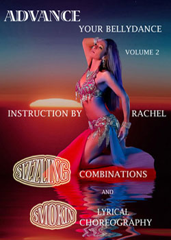 Advance Your Bellydance Volume 2 Lyrical DVD - At DancingRahana.com